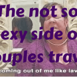 The Not So Sexy Side of Couples Travel