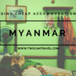 Cheap Accommodation in Myanmar