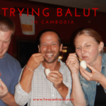 Trying Balut in Cambodia