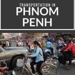 What is the Best Transportation in Phnom Penh?