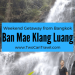 Off the Beaten Path in Northern Thailand: Ban Mae Klang Luang Village