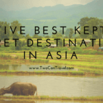 Five Best Kept Secret Destinations in Asia