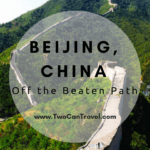 Getting Off the Beaten Path in Beijing, China