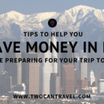 How to Save Money in Los Angeles Before Your Trip to Asia