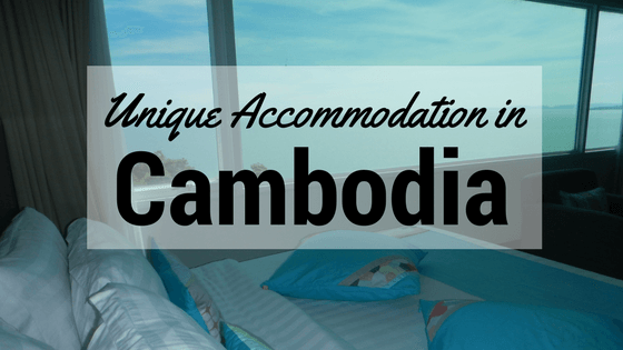 unique accommodation in Cambodia
