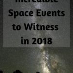 Incredible Space Events to See in 2018