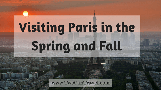 Paris during spring and fall